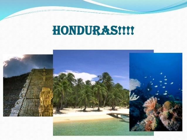 HONDURAS!!!!