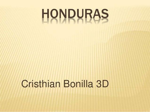 HONDURAS Cristhian Bonilla 3D