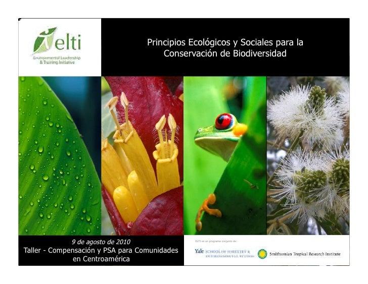 Principios Ecológicos y Sociales para la                                       Conservación de Biodiversidad             9...