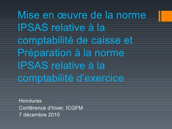 Mise en œuvre de la norme IPSAS relative à la comptabilité de caisse et Préparation à la norme IPSAS relative à la comptab...