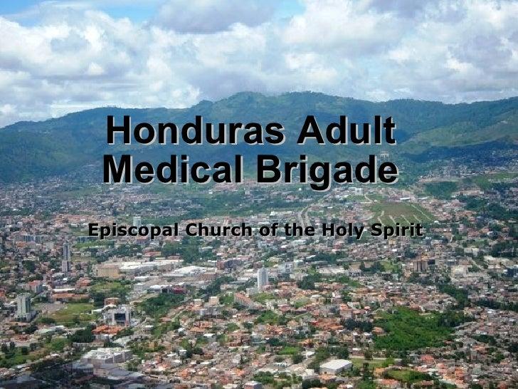 Honduras Adult Medical Brigade Episcopal Church of the Holy Spirit