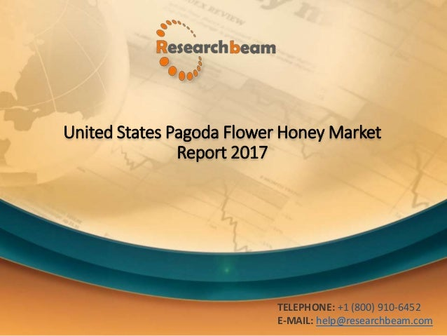 United States Pagoda Flower Honey Market- to Grow in the