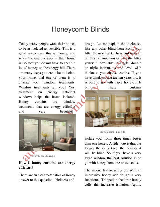 Honeycomb Blinds Today Many People Want Their Homes To Be As Isolated As  Possible.