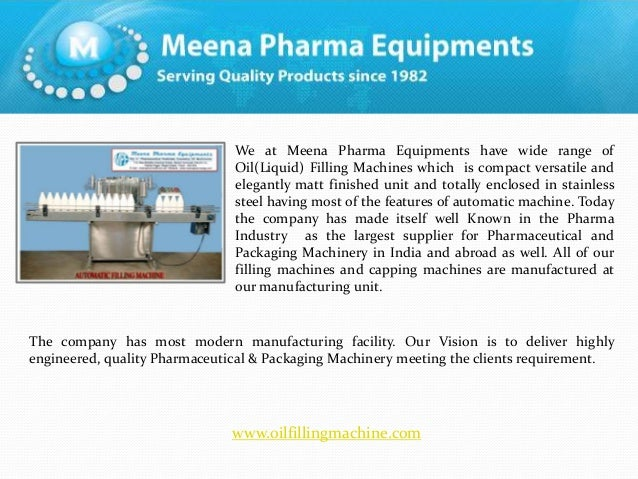 We at Meena Pharma Equipments have wide range of Oil(Liquid) Filling Machines which is compact versatile and elegantly mat...