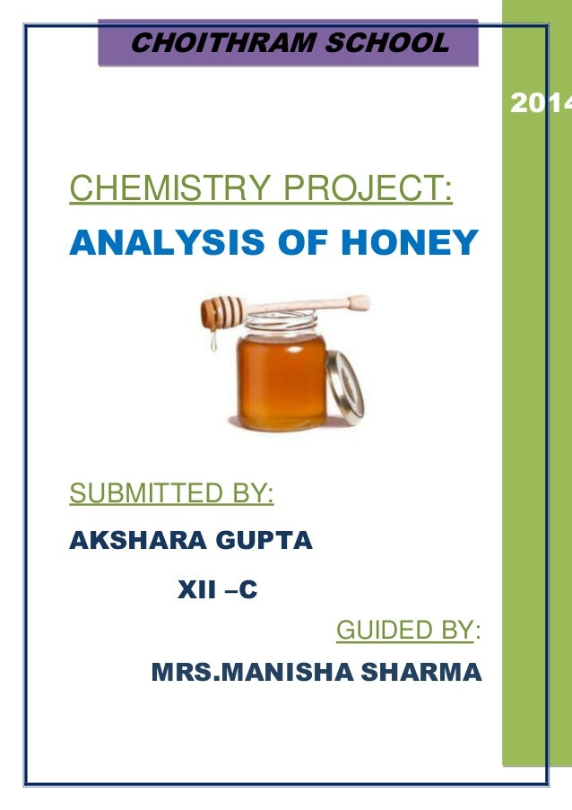 Chemistry Project For Class  On Analysis Of Honey