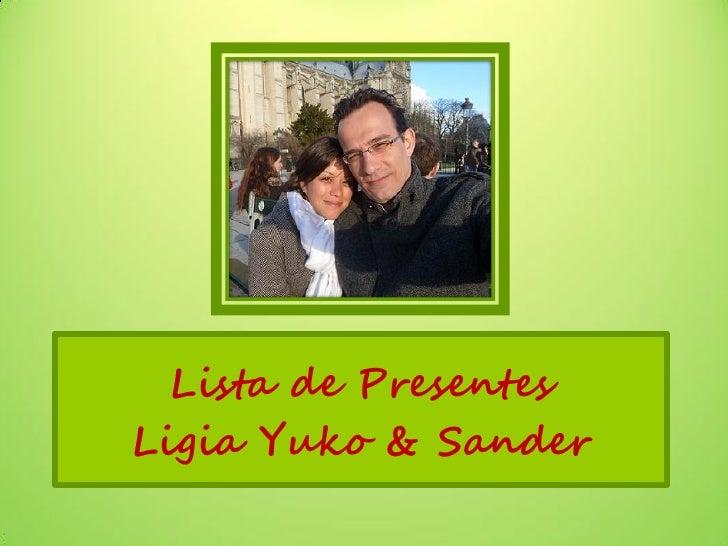 Lista de PresentesLigia Yuko & Sander