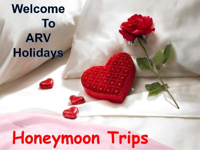 Honeymoon Trips