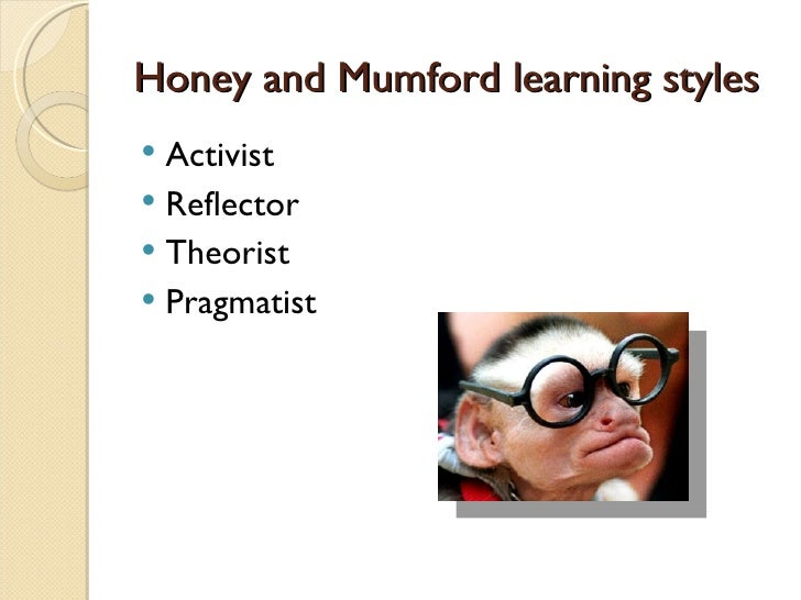 honey and mumford the manual of learning styles A brief learning styles bibliography p & mumford, a (1986) the manual of learning styles the dimensionality of honey and mumford's learning styles.