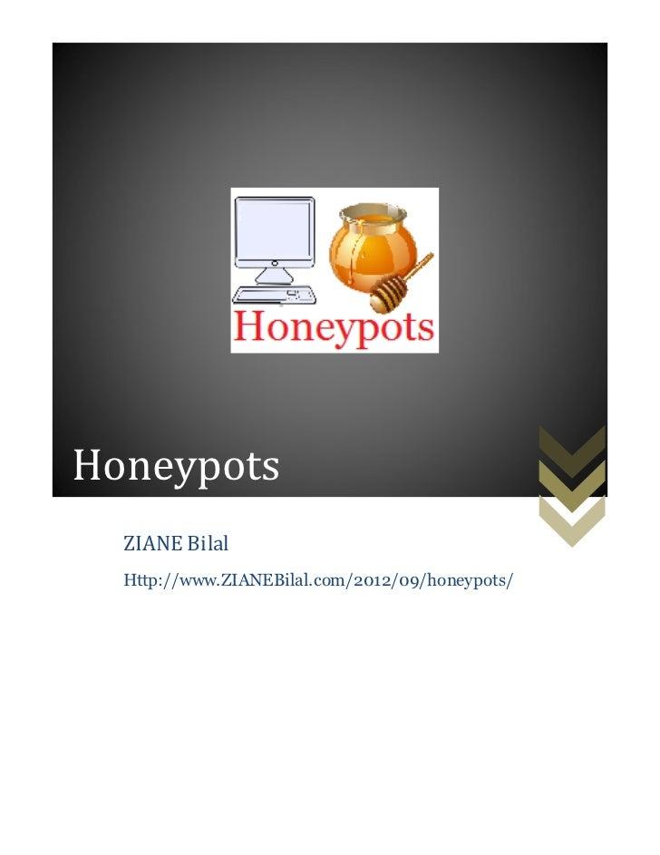 Honeypots  ZIANE Bilal  Http://www.ZIANEBilal.com/2012/09/honeypots/