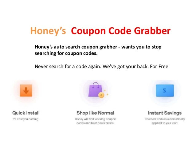 Honey S Coupon Code Grabber Free Automatic Discount Code