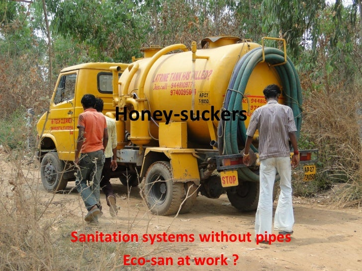 Honey-suckersSanitation systems without pipes        Eco-san at work ?
