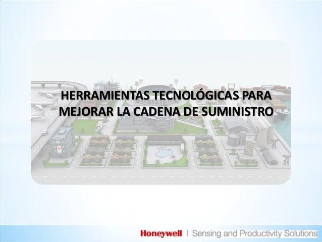 HERRAMIENTAS TECNOLÓGICAS PARA MEJORAR LA CADENA DE SUMINISTRO