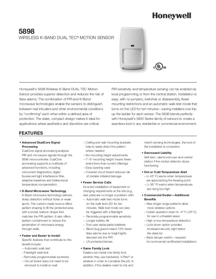 5898WIRELESS K-BAND DUAL TEC® MOTION SENSORHoneywell's 5898 Wireless K-Band DUAL TEC Motion                        PIR sen...