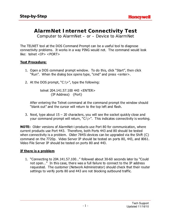 Step-by-Step         AlarmNet Internet Connectivity Test           Computer to AlarmNet – or – Device to AlarmNetThe TELNE...