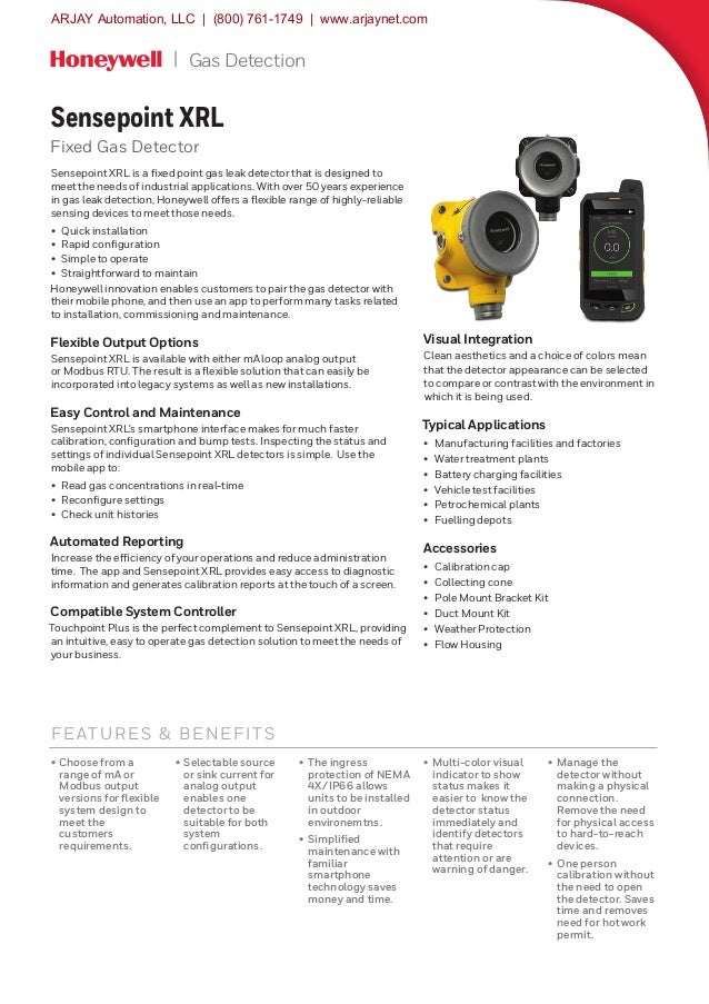 Gas Detection FE ATURES & BENEFITS Sensepoint XRL Fixed Gas Detector Sensepoint XRL is a fixed point gas leak detector tha...