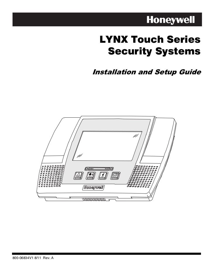LYNX Touch Series                                   Security Systems                             Installation and Setup Gu...