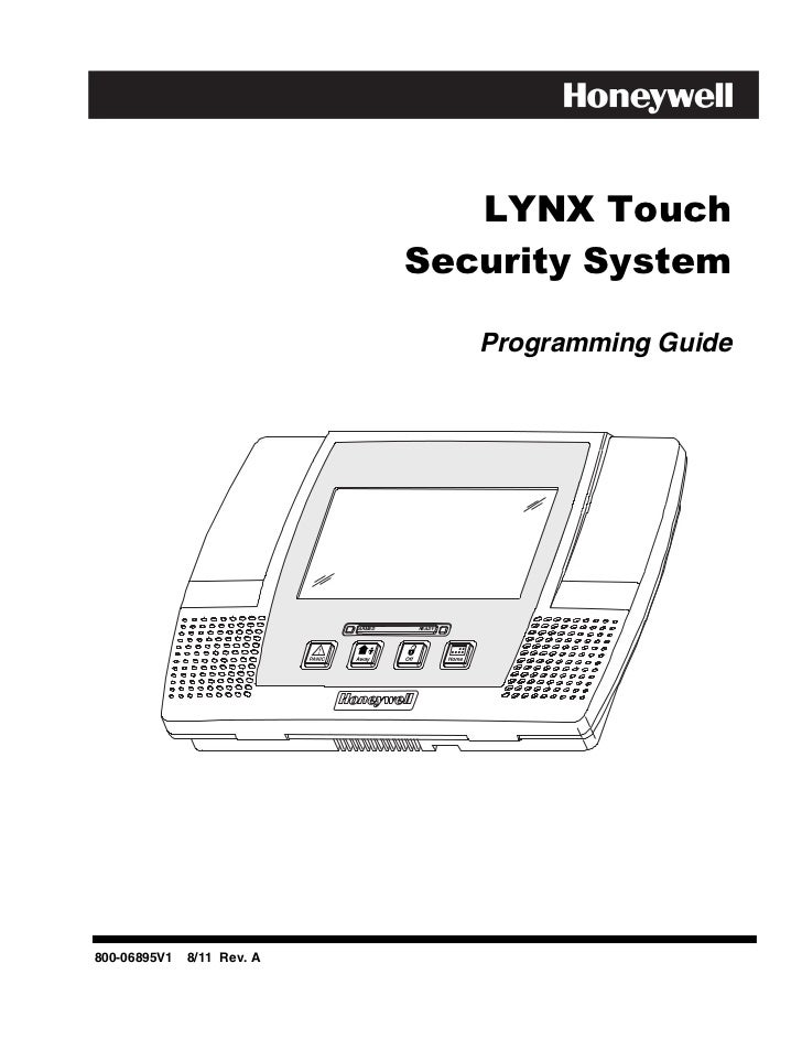 LYNX Touch                                    Security System                                            Programming Guide...