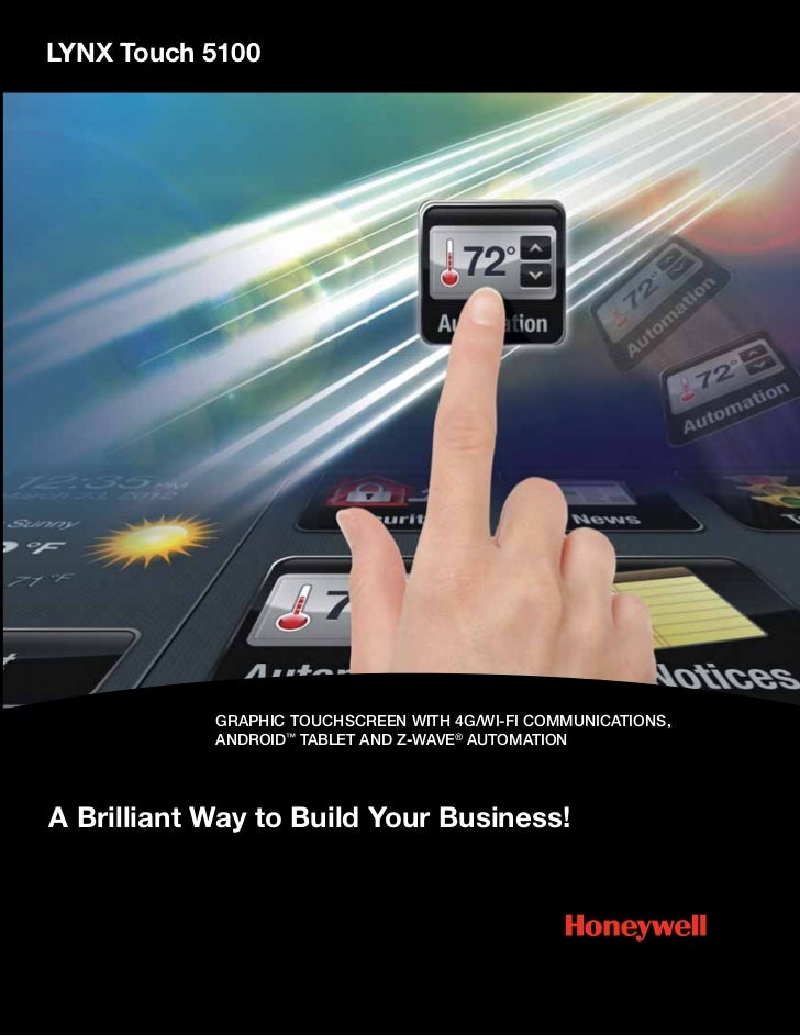 LYNX Touch 5100            GRAPHIC TOUCHSCREEN WITH 4G/WI-FI COMMUNICATIONS,            ANDROID™ TABLET AND Z-WAVE® AUTOMA...