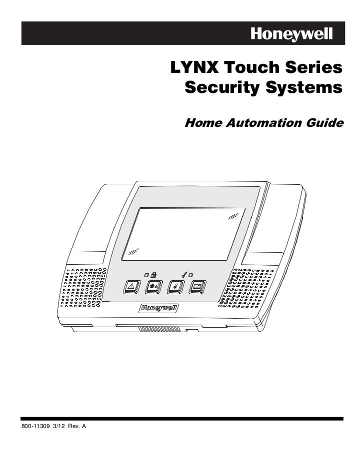 LYNX Touch Series                         Security Systems                         Home Automation Guide800-11309 3/12 Rev...