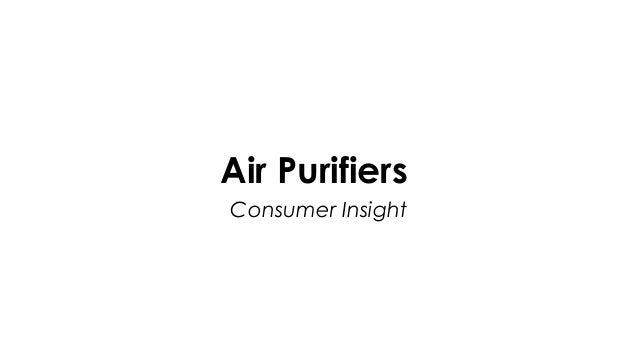 Air Purifiers Consumer Insight