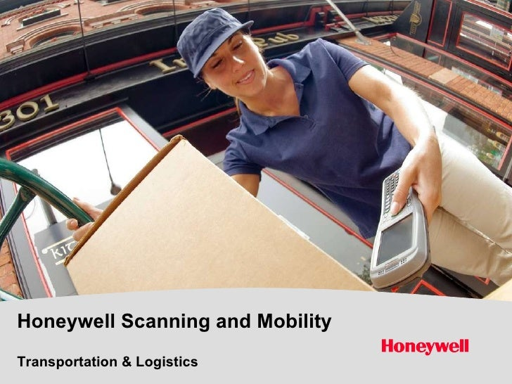 Honeywell Scanning and Mobility   Transportation & Logistics
