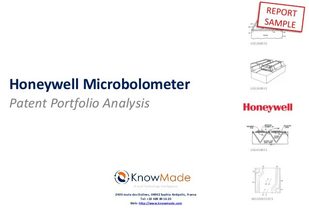 Honeywell Microbolometer Patent Portfolio Analysis IP and Technology Intelligence 2405 route des Dolines, 06902 Sophia Ant...