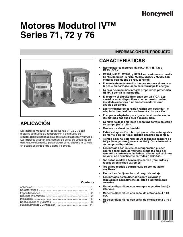 INFORMACIÓN DEL PRODUCTO 63-2640S-02 Motores Modutrol IV™ Series 71, 72 y 76 APLICACIÓN Los motores Modutrol IV de las Ser...