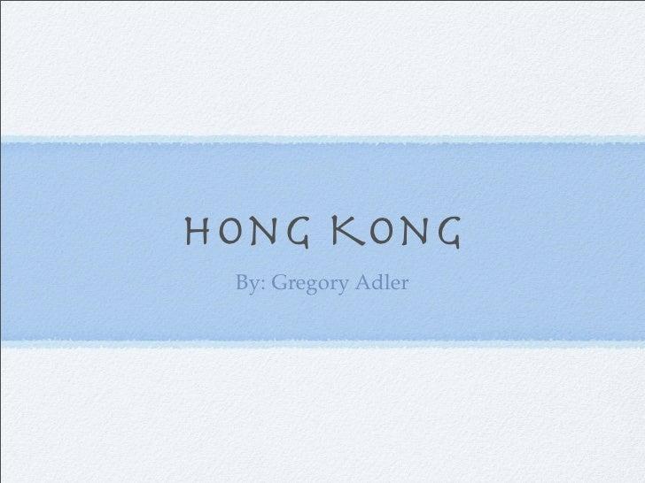 Hong Kong  By: Gregory Adler