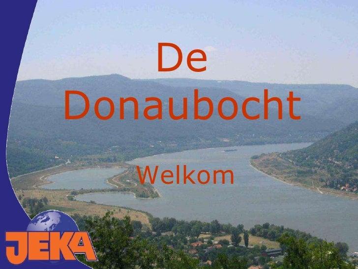 De Donaubocht Welkom