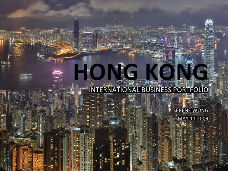 HONG KONG INTERNATIONAL BUSINESS PORTFOLIO SERENE WONG MAY 11 2009