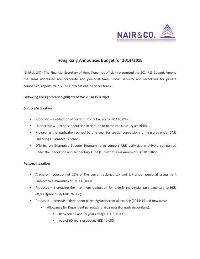 Hong Kong Announces Budget for 2014/2015 (Bristol, UK) - The Financial Secretary of Hong Kong has officially presented the...