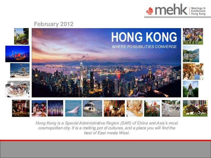 February 2012                                           HONG KONG                                            WHERE POSSIBI...
