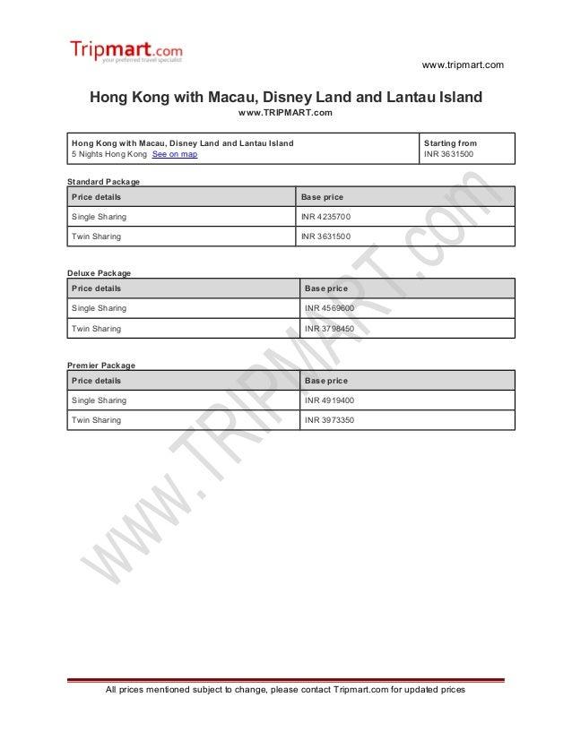 www.tripmart.com Hong Kong with Macau, Disney Land and Lantau Island www.TRIPMART.com Hong Kong with Macau, Disney Land an...