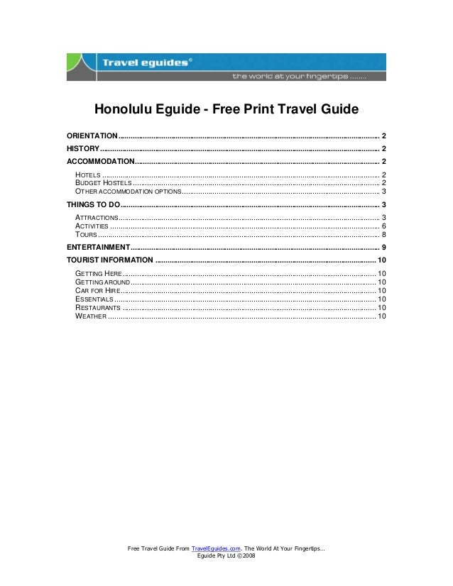 Free Travel Guide From TravelEguides.com. The World At Your Fingertips… Eguide Pty Ltd ©2008 Honolulu Eguide - Free Print ...