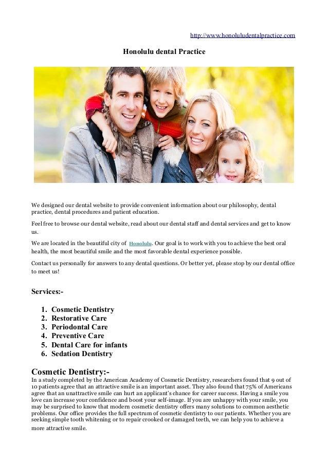http://www.honoluludentalpractice.com  Honolulu dental Practice  We designed our dental website to provide convenient info...