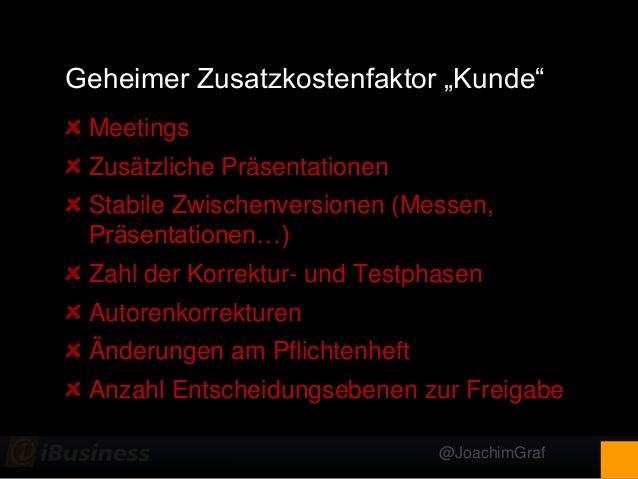 """@JoachimGraf Geheimer Zusatzkostenfaktor """"Kunde"""" Meetings Zusätzliche Präsentationen Stabile Zwischenversionen (Messen, Pr..."""