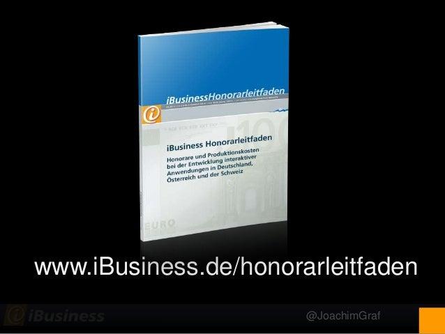 @JoachimGraf www.iBusiness.de/honorarleitfaden