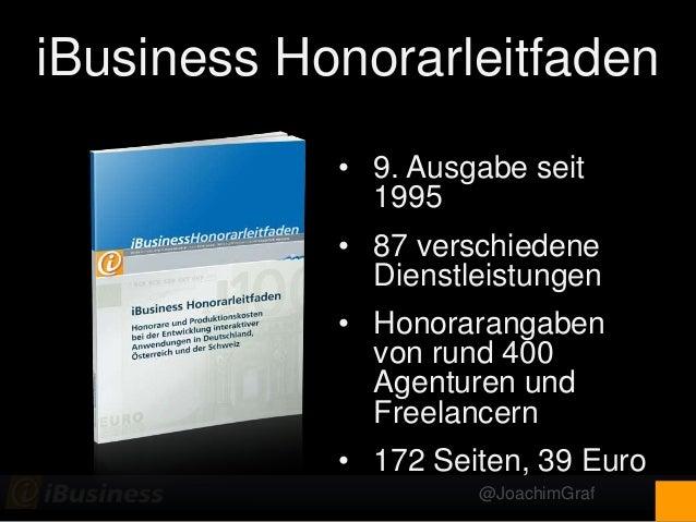 @JoachimGraf iBusiness Honorarleitfaden • 9. Ausgabe seit 1995 • 87 verschiedene Dienstleistungen • Honorarangaben von run...