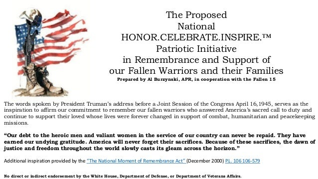 The Proposed National HONOR.CELEBRATE.INSPIRE.™ Patriotic Initiative in Remembrance and Support of our Fallen Warriors and...