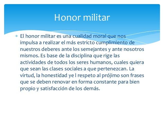 Honor , Disciplina y Lealtad