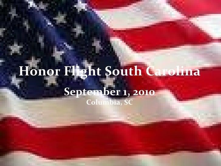Honor Flight South Carolina September 1, 2010 Columbia, SC