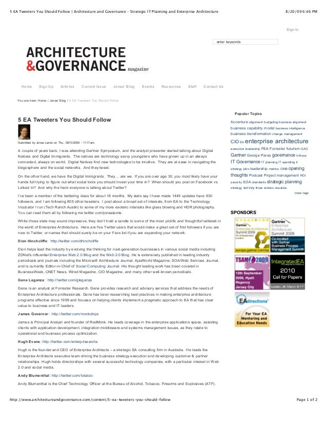 5 EA Tweeters You Should Follow   Architecture and Governance – Strategic IT Planning and Enterprise Architecture  8/20/09...