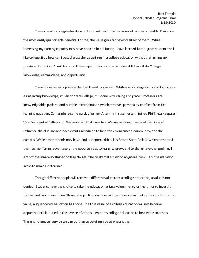 honors essay ron temple honors scholar program essay 1 15 2010 the value of a college