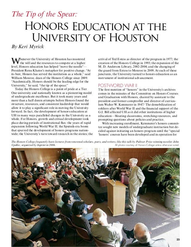 Whenever the University of Houston has mustered the will and the resources to compete at a higher level, Honors education ...