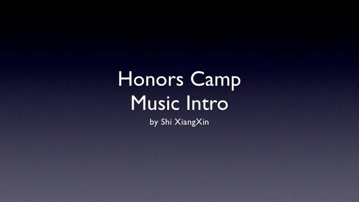 Honors Camp  Music Intro    by Shi XiangXin