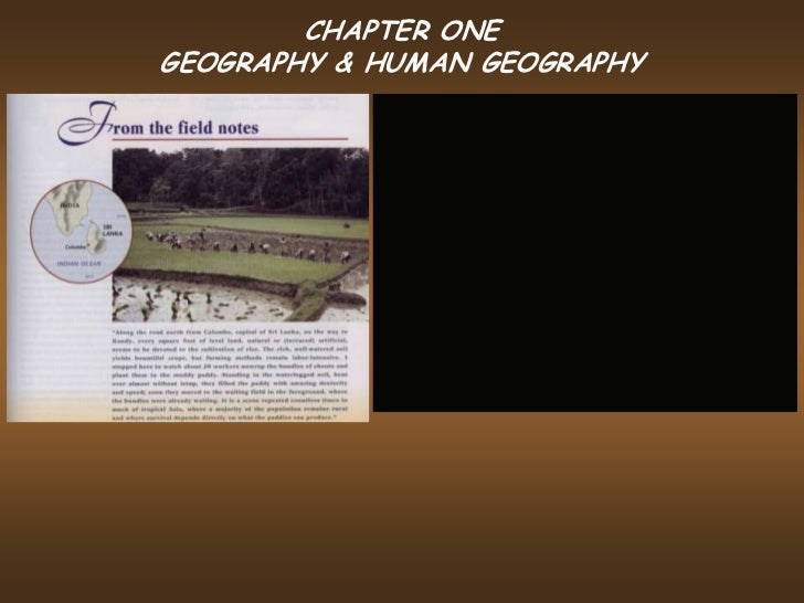 CHAPTER ONEGEOGRAPHY & HUMAN GEOGRAPHY