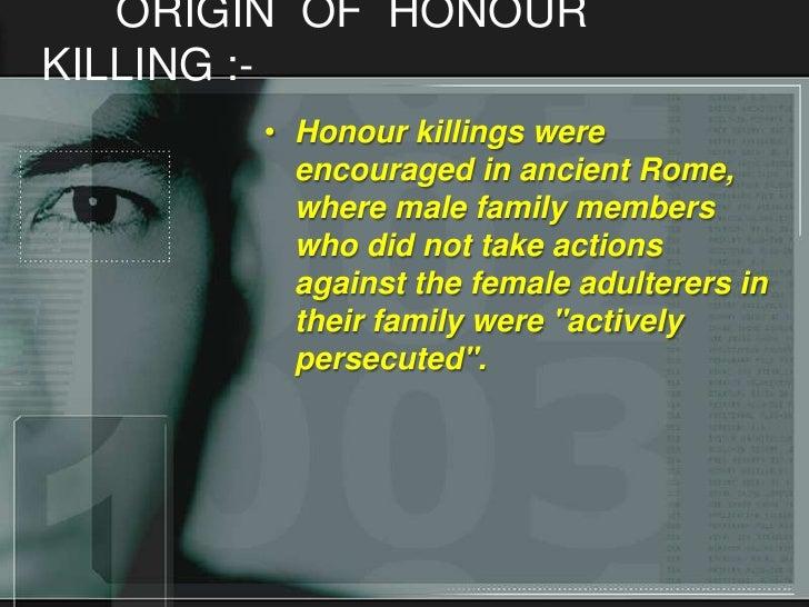 Honour Killing  Origin Of Honourkilling   Honour Killings