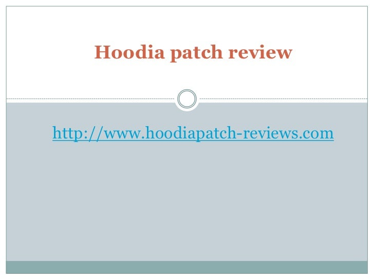 Hoodia patch review http://www.hoodiapatch-reviews.com<br />