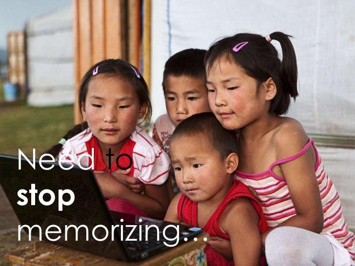 Need tostopmemorizing…