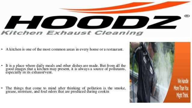 Hoodz Of Orlando Provides Reliable Kitchen Exhaust Cleaning Services; 2.